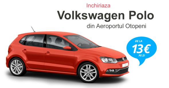 Inchirieri Volkswagen Polodin aeroportul Otopeni